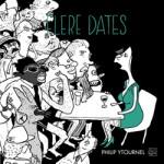 Philip Ytournel: Flere dates