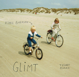 Rikke Bakman: Glimt