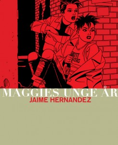 Jaime Hernandez: Maggies unge r