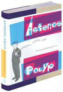 David Mazzucchelli: Asterios Polyp